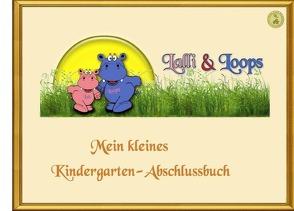 Lalli & Loops Kindergarten Abschlussbuch von Klinkowski,  Sandra