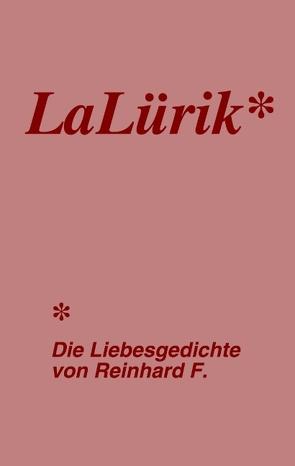 LaLürik von Kuttler,  Reinhard F.