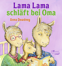 Lama Lama schläft bei Oma von Dewdney,  Anna, Reh,  Rusalka