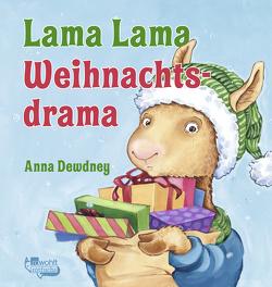 Lama Lama Weihnachtsdrama von Dewdney,  Anna, Helle,  Marie-Ann