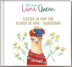 Lama Queen – Flausen im Kopf und Blumen im Haar – wunderbar! von Bücker,  Jutta
