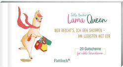 Lama Queen – Mir reicht's, ich geh shoppen – am liebsten mit dir von Bücker,  Jutta