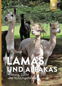 Lamas und Alpakas von Rappersberger,  Gerhard