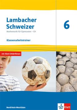 Lambacher Schweizer Mathematik 6 – G9. Ausgabe Nordrhein-Westfalen