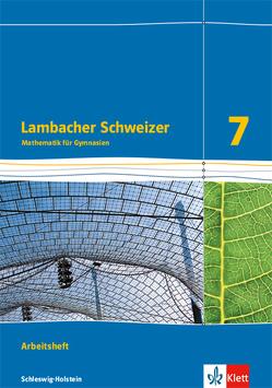 Lambacher Schweizer Mathematik 7. Ausgabe Schleswig-Holstein