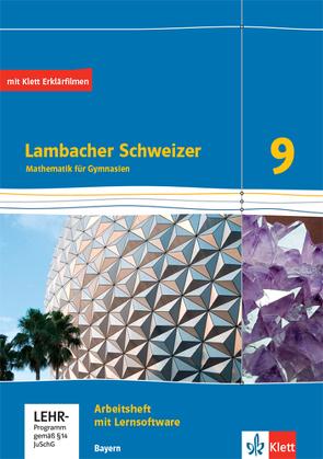 Lambacher Schweizer Mathematik 9. Ausgabe Bayern
