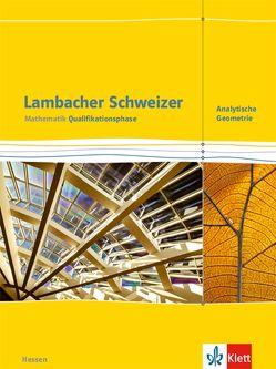 Lambacher Schweizer Mathematik Qualifikationsphase Analytische Geometrie