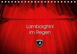 Lamborghini im Regen (Tischkalender 2019 DIN A5 quer) von Sagnak,  Petra