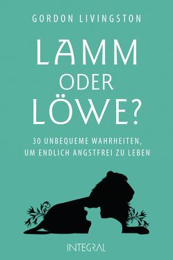Lamm oder Löwe? von Livingston,  Gordon