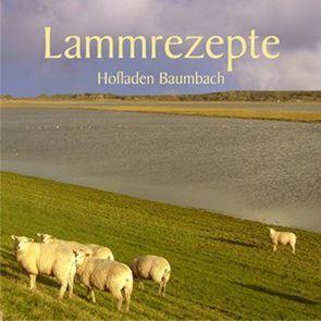 Lammrezepte von Hofladen,  Baumbach