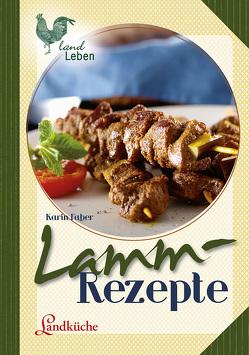 Lammrezepte von Faber,  Karin