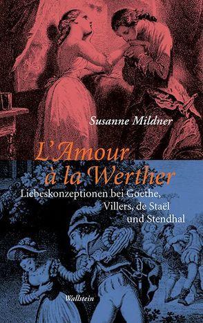 L'Amour à la Werther von Mildner,  Susanne