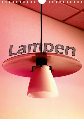Lampen (Wandkalender 2021 DIN A4 hoch) von tinadefortunata