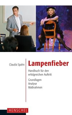 Lampenfieber von Spahn,  Claudia