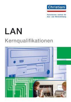 LAN – Kernqualifikationen von Christiansen,  Dirk, Wehming,  Christian
