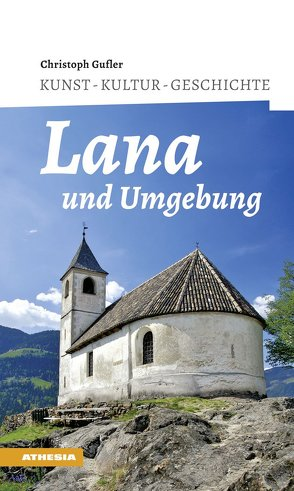 Lana und Umgebung von Gufler,  Christoph