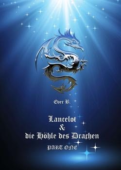Lancelot & die Höhle des Drachen von B.,  Ever