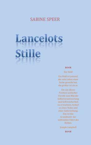 Lancelots Stille von Speer,  Sabine
