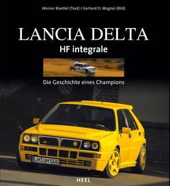 Lancia Delta HF Integrale von Blättel,  Werner, Wagner,  Gerhard D