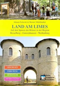 Land am Limes von Mühlhäusser,  Werner, Schrenk,  Johann