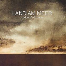 Land am Meer von Feldmann,  Helmut