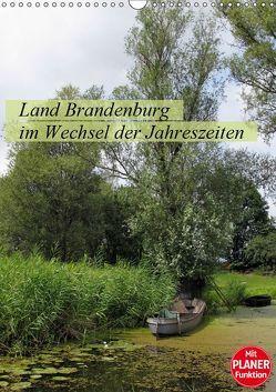 Land Brandenburg im Wechsel der Jahreszeiten (Wandkalender 2019 DIN A3 hoch) von Frost,  Anja