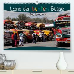 Land der bunten Busse – Guatemala (Premium, hochwertiger DIN A2 Wandkalender 2021, Kunstdruck in Hochglanz) von Flori0