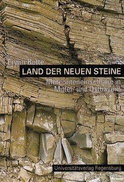 Land der neuen Steine von Rutte,  Erwin