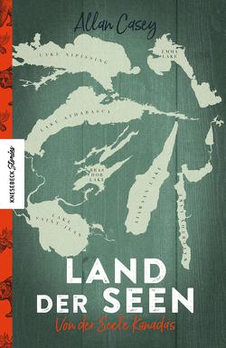 Land der Seen von Casey,  Allan, Palm,  Peter, Rothenbücher,  Tobias