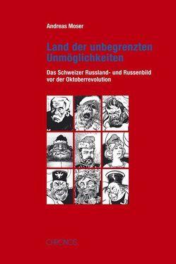 Land der unbegrenzten Unmöglichkeiten von Moser,  Andreas