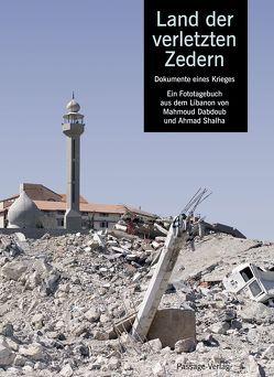 Land der verletzten Zedern von Dabdoub,  Mahmoud, Shalha,  Ahmad