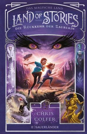 Land of Stories: Das magische Land 2 – Die Rückkehr der Zauberin von Colfer,  Chris, Dorman,  Brandon, Pfeiffer,  Fabienne
