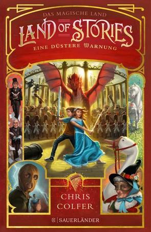 Land of Stories: Das magische Land 3 – Eine düstere Warnung von Colfer,  Chris, Dorman,  Brandon, Pfeiffer,  Fabienne