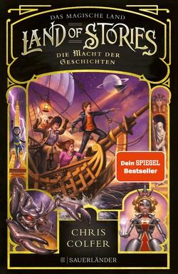 Land of Stories: Das magische Land 5 – Die Macht der Geschichten von Colfer,  Chris, Dorman,  Brandon, Pfeiffer,  Fabienne