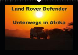 Land Rover Defender – Unterwegs in Afrika (Wandkalender 2021 DIN A3 quer) von Sander,  Stefan