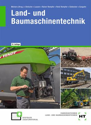 Land- und Baumaschinentechnik von Dietsche,  Stefan, Dr. Rempfer,  Rainer, Dr. Rempfer,  René, Lausen,  Gerd, Meiners ,  Hermann, Siebecker,  Ralf, Szeguhn,  Stefanie