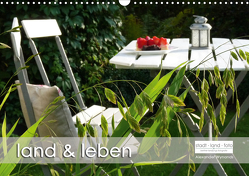 land und leben (Wandkalender 2021 DIN A3 quer) von Wynands,  Alexander