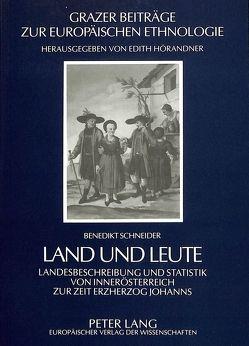 Land und Leute von Schneider,  Benedikt