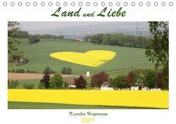 Land und Liebe (Tischkalender 2019 DIN A5 quer) von Heepmann,  Karolin