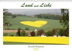 Land und Liebe (Wandkalender 2018 DIN A3 quer) von Heepmann,  Karolin