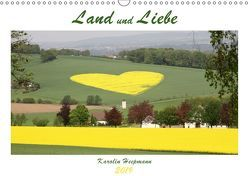 Land und Liebe (Wandkalender 2019 DIN A3 quer) von Heepmann,  Karolin