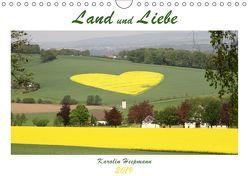 Land und Liebe (Wandkalender 2019 DIN A4 quer) von Heepmann,  Karolin