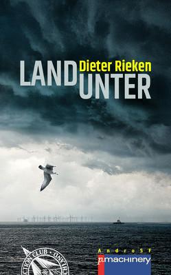 LAND UNTER von Rieken,  Dieter