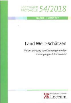 Land Wert-Schätzen von Ketelhodt,  Ulrich, Müller,  Monika C.M., Oskamp,  Ulrich