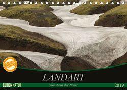 Landart – Kunst aus der Natur (Tischkalender 2019 DIN A5 quer) von N.,  N.