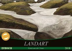 Landart – Kunst aus der Natur (Wandkalender 2018 DIN A3 quer) von N.,  N.