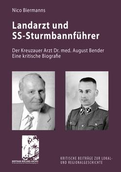 Landarzt und SS-Sturmbannführer von Biermanns,  Nico
