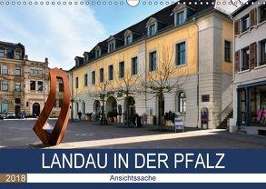 Landau in der Pfalz – Ansichtssache (Wandkalender 2018 DIN A3 quer) von Bartruff,  Thomas