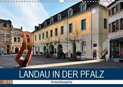Landau in der Pfalz – Ansichtssache (Wandkalender 2019 DIN A3 quer) von Bartruff,  Thomas