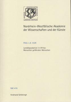 Landdegradation in Afrika: Menschen gefährden Menschen von Vlek,  Paul L. G.